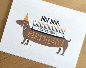 Hot Dog Another Birthday! // Funny Dachshund Dog Hand Lettered Cake Candles Party Brown White Yellow // Folded Card by Paper Pony Co.