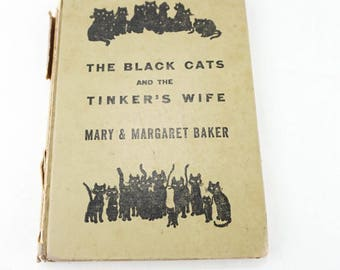 Vintage  1920s Children's Book- Distressed Shabby- Black And White Illustrations- The Black Cats And The Tinker's Wife