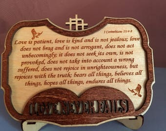 Love Never Fails - Small Wood Plaque - 1 Corinthians 13:4-8