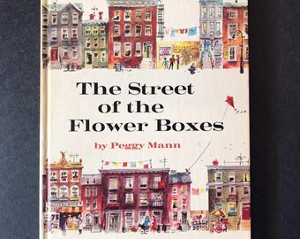 The Street of the Flower Boxes By Peggy Mann 1966 Weekly Reader Children's Book Club