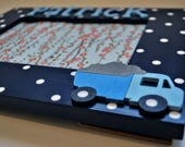 Dump truck frame for kids Personalized truck picture frame for children