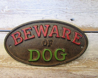 Beware of Dog Sign Moss Green and Red Distressed Wall Hanging for your Home Garden or Porch Cast Iron Colored Hand Painted Custom Color H-4