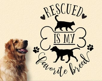 Wall Decal Pet Decor: Pet Lovers Decal, Cat Dog Rescued Is My Favorite Breed Removable Vinyl Decal