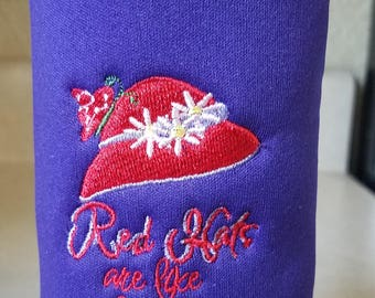 Red Hat Society - Bottle Cozy - Red Hats are like friends....