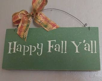 Happy Fall Y'all - Wooden Fall Sign - Wooden Sign