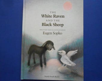 The White Raven and the Black Sheep, a Vintage Children's Book by Eugen Sopko