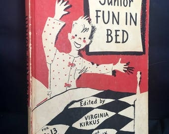 Junior Fun In Bed  ( making a holiday of convalescence) by Virginia Kirkus and Frank Scully 1935