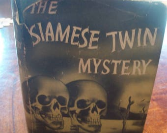 The Siamese Twin Mystery By Ellery Queen 1943 HB
