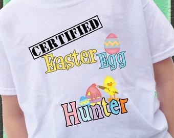 FLASH SALE Certified Easter Egg Hunter Shirt Easter bunny eggs egg chick bunny colors boy or girl tshirt