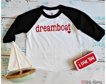 Dreamboat Raglan Shirt- Perfect for Valentine's Day!