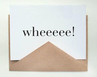 wheeeee -- Happy --  Card and Envelope Set -- Hooray Series