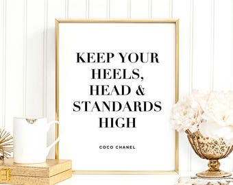 SALE -50% Keep Your Heels, Head And Standards High Digital Print Instant Art INSTANT DOWNLOAD Printable Wall Decor