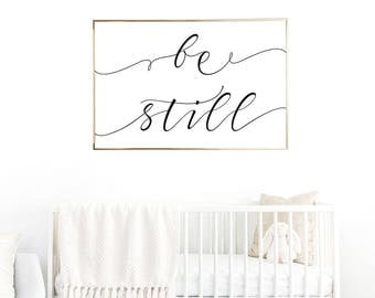 SALE -50% Be Still Digital Print Instant Art INSTANT DOWNLOAD Printable Wall Decor