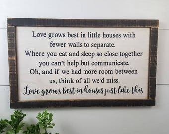 Love grows best in little houses just like this - Custom Rustic Wooden Sign - Made to Order - Home Decor