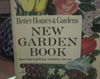 VINTAGE 1954-1961 BETTER HOMES & Gardens New Garden Book...How to Help Book...Gardening and Landscaping