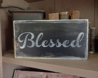 PriMiTiVe - - Blessed- - HandpAinTeD WooDen SiGn - NeuTraL - - AweSomE