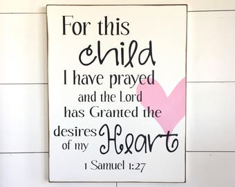 Large Wood Sign - For This Child I Have Prayed - Subway Sign - Prayer - Nursery Sign - Newborn Sign - Children