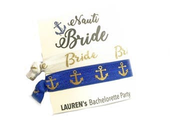 Nautical Bachelorette Party, Nauti Bride Gift, Bachelorette Party Favor Bachelorette Hair Tie, Bachelorette Party Brides Crew, Anchor Party