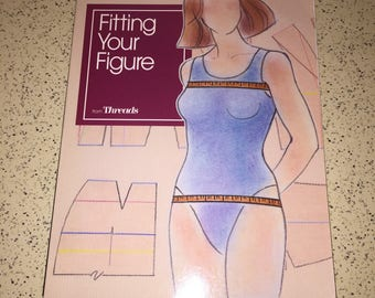"""Sewing Guide """"Fitting Your Figure"""" from Threads Magazine - How To, Illustrated"""