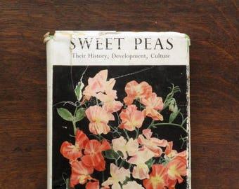 1950s gardening book Sweet Peas by Chas. W. J. Unwin