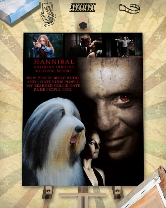 Hannibal Bearded Collie Movie Poster Wall Art Beardie Custom Dog Portrait from Photo Movie Quote Bearded Collie Funny Dog Art Nobility Dogs