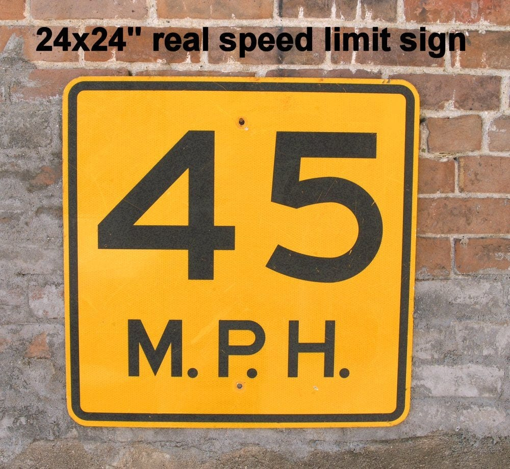 45th birthday gift Metal Road Sign speed limit 45 mph street traffic ...