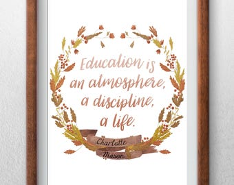 """Charlotte Mason """"Education is..."""" Quote Downloadable Print"""