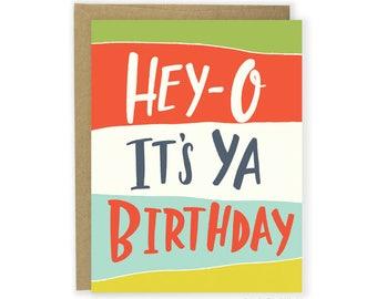 Birthday Card - Hey-O It's Ya Birthday Card, Funny Birthday Card, Happy Birthday, Kids Birthday Card, Childrens Birthday, Fun Birthday Card