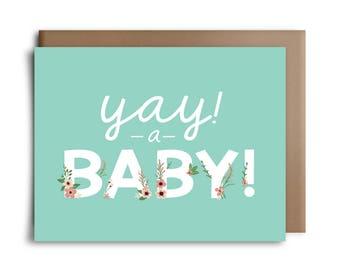 Yay! A Baby! - Baby Greeting Card