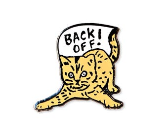 Back Off! Enamel Pin - Cat Pin