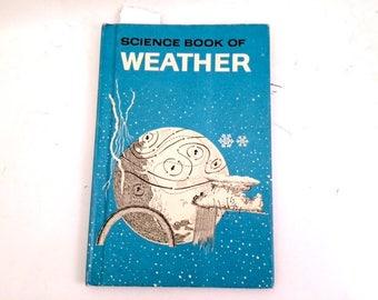 Science Book of Weather, George Ten Broeck, 1963