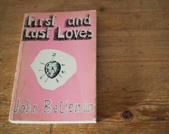 Vintage Paperback - First and Last Loves - John Betjeman