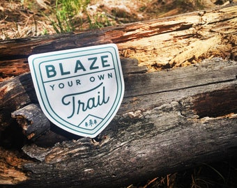 Blaze Your Own Trail Vinyl Sticker Design
