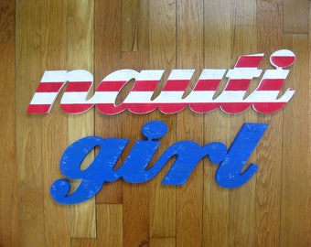 Nauti Girl -- nautical wood sign