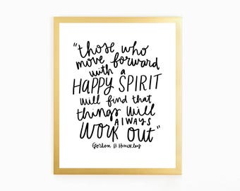 It Will All Work Out - quote by Gordon B. Hinckley