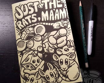 "The ""Just the Rats, Ma'am"" Mini-Comic SIGNED"