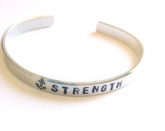 Strength Anchor Bracelet- Inspirational Jewelry - Jewelry with Meaning - Hand Stamped Mantra Cuff - Gifts For her