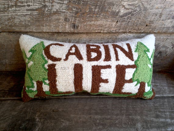 Hand Hooked Pillow, Needle Punched Pillow, Cabin Life Pillow, Lodge Pillow, Decorative Pillow