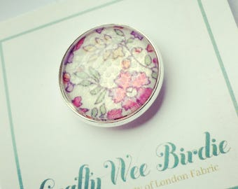 Pin badge with Liberty of London Fabric. Assorted patterns available