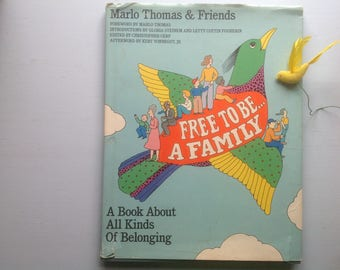 Free to Be a Family, Marlo Thomas, Hardcover Dustjacket, Photos Essays Poems Vonnegut Steinem Viorst Hilary Knight Whoopi Goldberg More