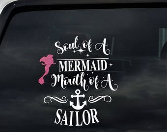 Car Decal, Soul of a Mermaid Mouth of a Sailor, vinyl sticker