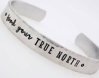 Inspirational Jewelry, Find your True North, Handstamped Adjustable , Re-sizable bracelet, Graduation Gift for her, Gift for Daughter