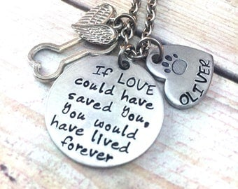 Pet Memorial Necklace | Pet Loss Necklace | If love could have saved you | Dog, Cat Loss Jewelry