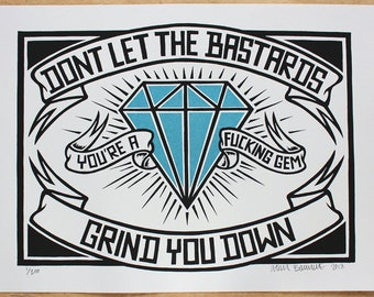 Don't (Shiny Blue Gem edition) -Screen Print, Signed and Numbered Edition of 100