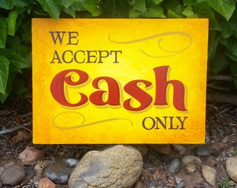 Cash Only hand painted sign