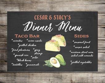 Custom Dinner Menu Food Sign // Wedding Food Sign // Taco Bar