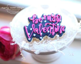Be My Valentine Sugar Cookie