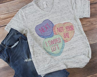 Valentines Day Shirt/ Conversation Hearts/ Anti Valentines Day Shirt/ Womens Valentines Day Shirt/ Funny Valentines Day Shirt/ Online Dating