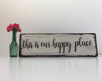 this is our happy place sign, wood sign, decor