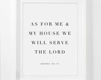 As For Me And My House, Joshua 24 15, We Will Serve The Lord, Printable Bible Verse, Bible Verse Wall Art, Bible Verse Prints